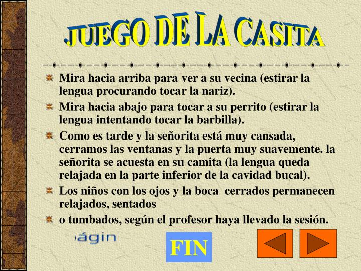 JUEGO DE LA CASITA