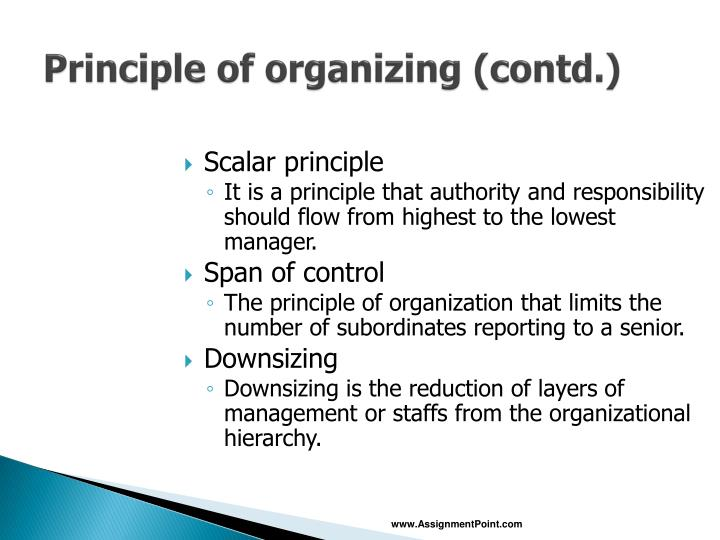 Principle of organizing (contd.)
