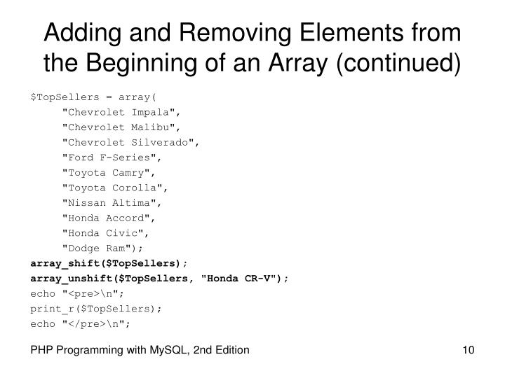 Adding and Removing Elements from the Beginning of an Array (continued)