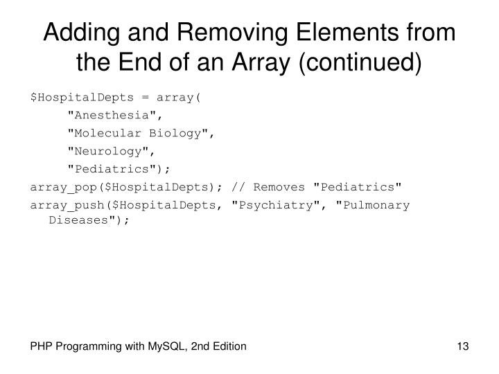 Adding and Removing Elements from the End of an Array (continued)