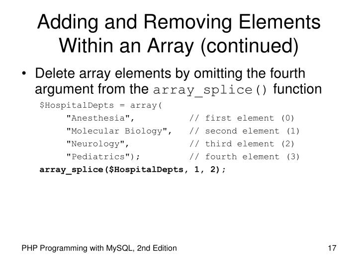 Adding and Removing Elements Within an Array (continued)