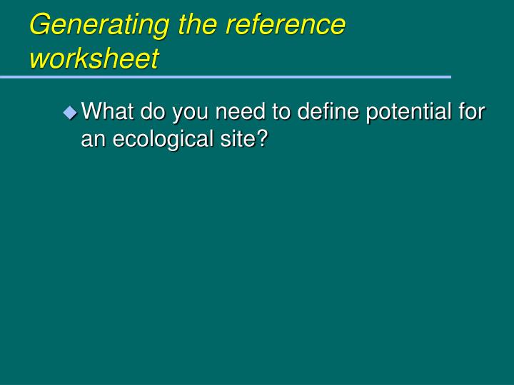 Generating the reference worksheet