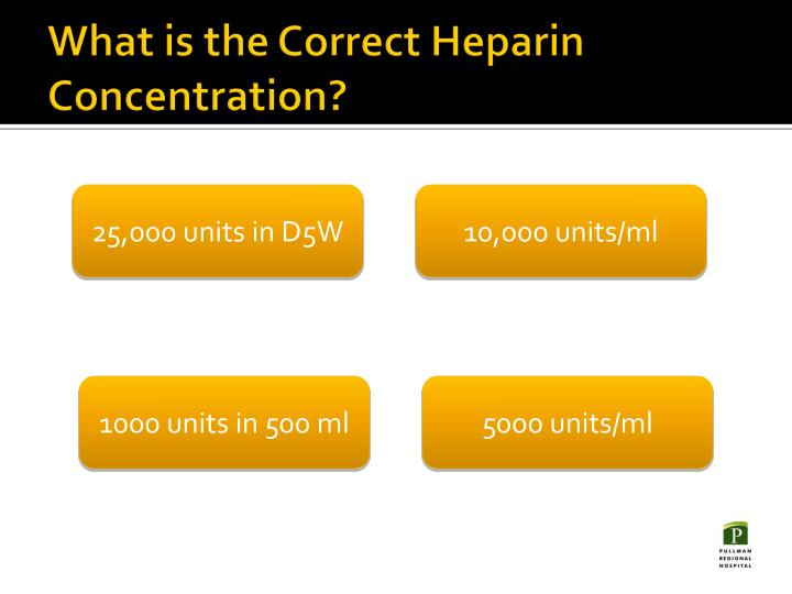 What is the Correct Heparin Concentration?