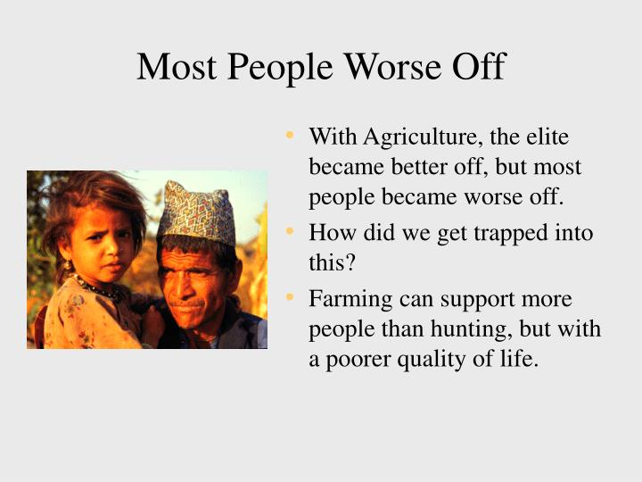 Most People Worse Off