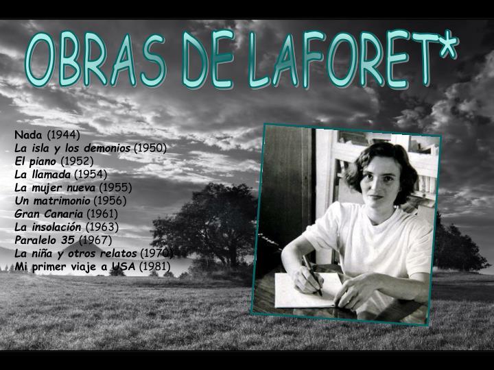 OBRAS DE LAFORET*
