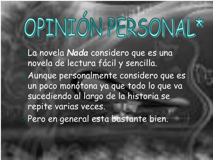 OPINIÓN PERSONAL*