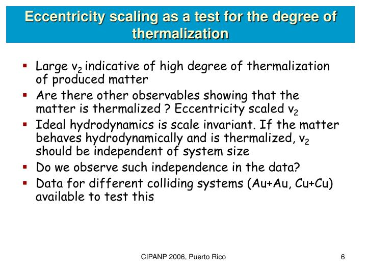 Eccentricity scaling as a test for the degree of thermalization
