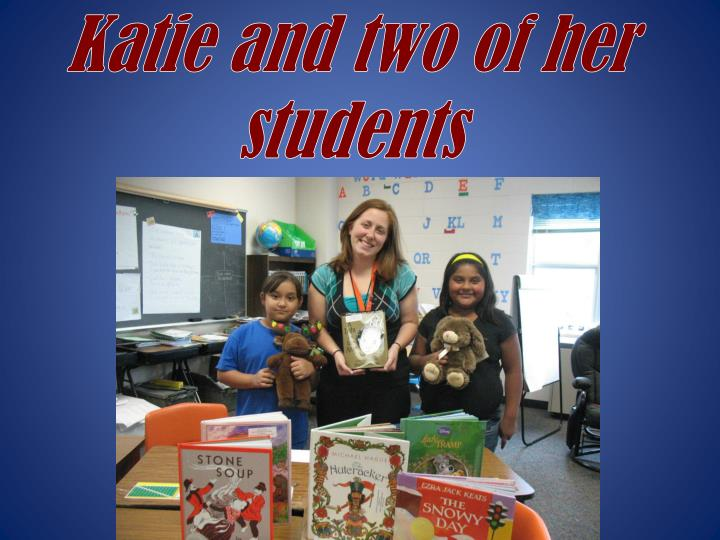 Katie and two of her students