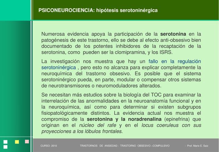 PSICONEUROCIENCIA: hipótesis serotoninérgica