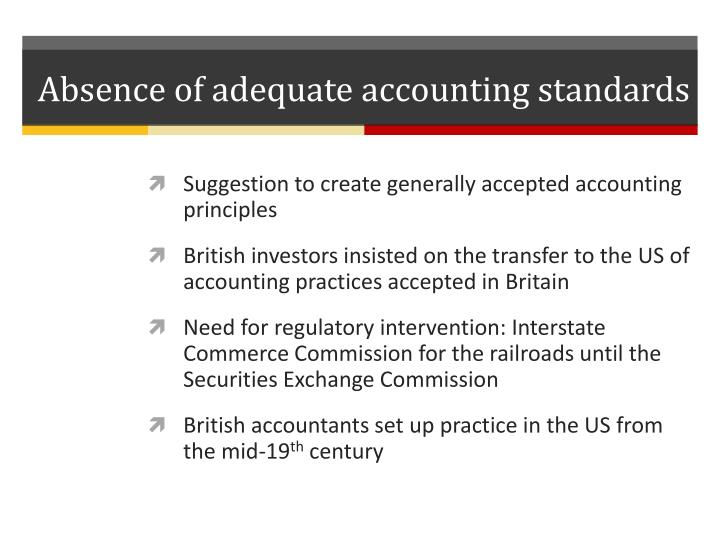 Absence of adequate accounting standards