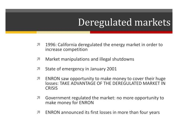 Deregulated markets