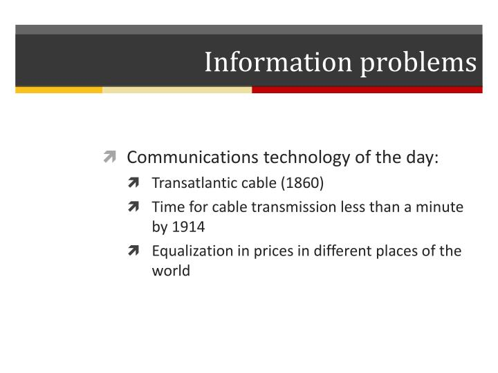 Information problems