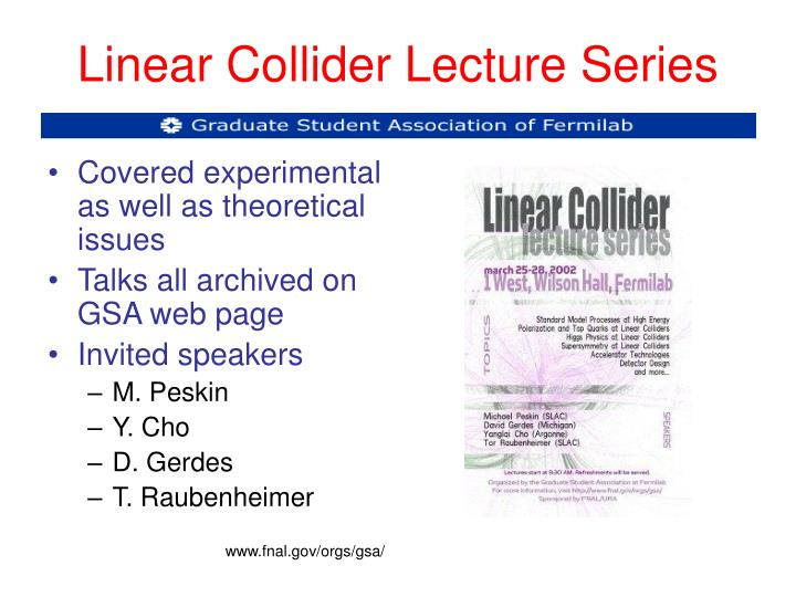 Linear Collider Lecture Series