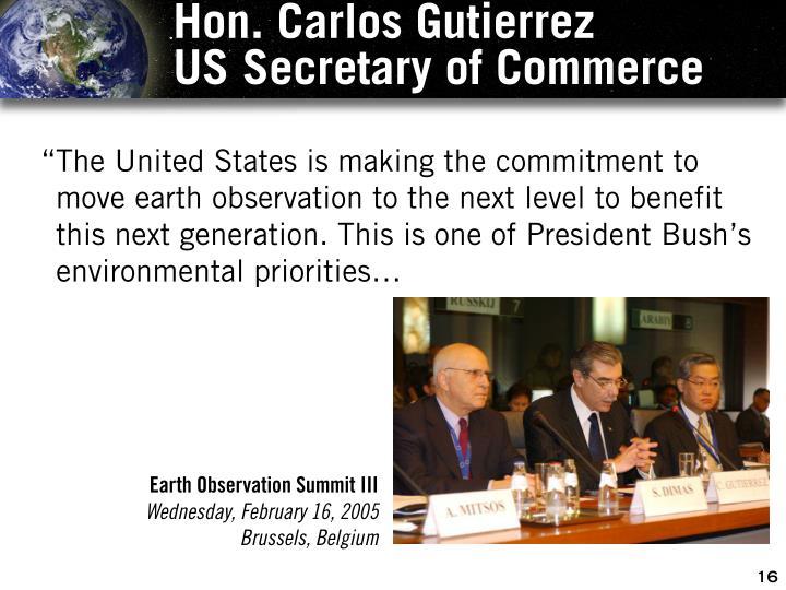 Hon. Carlos Gutierrez