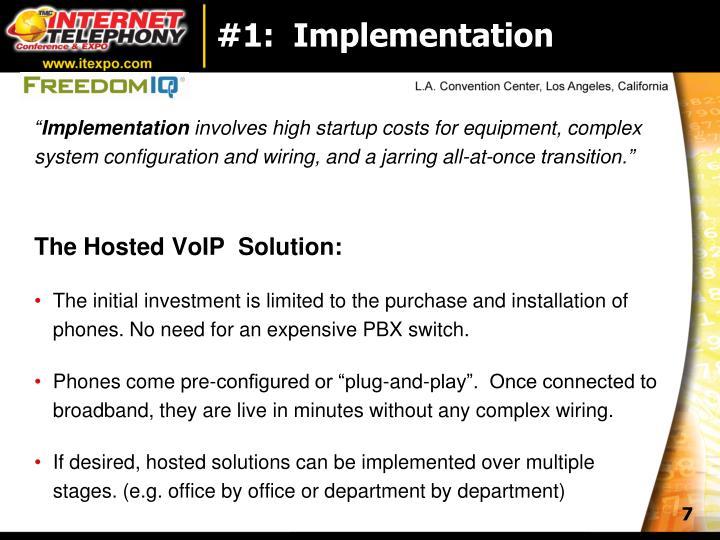 #1:  Implementation