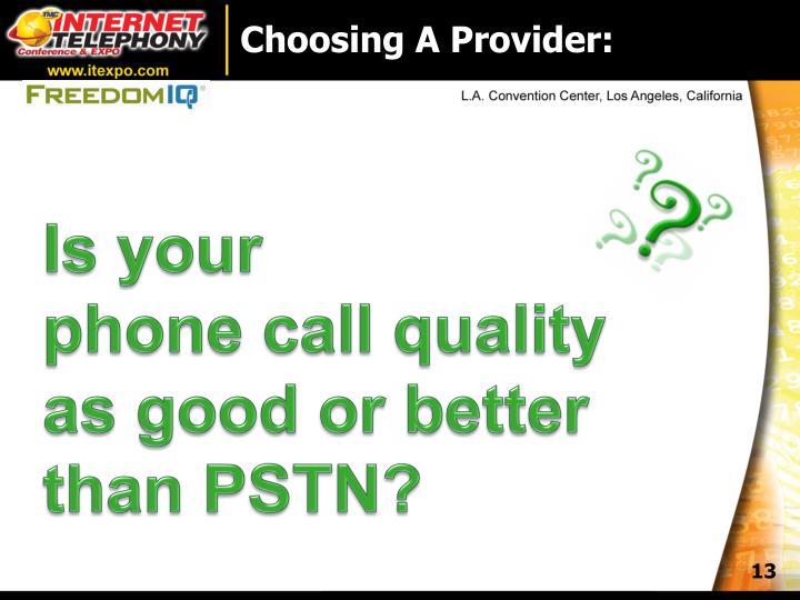 Choosing A Provider: