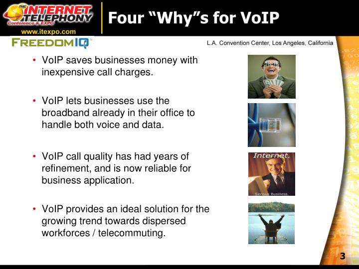 "Four ""Why""s for VoIP"