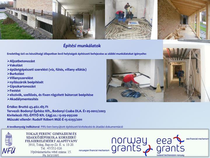 Építési munkálatok