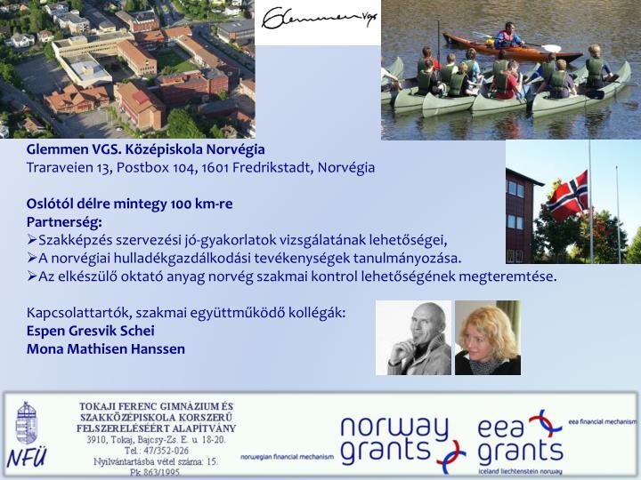 Glemmen VGS. Középiskola Norvégia