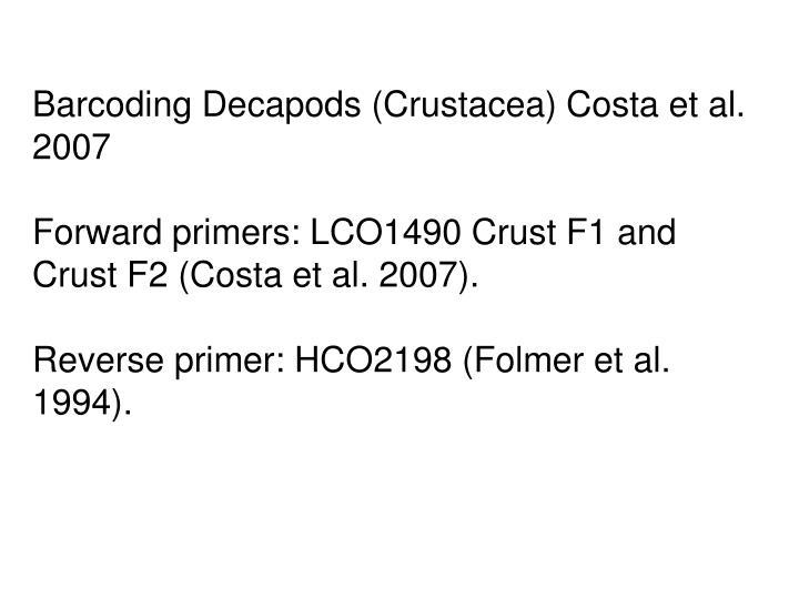 Barcoding Decapods (Crustacea) Costa et al. 2007