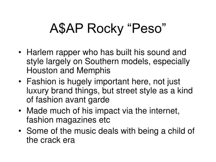 "A$AP Rocky ""Peso"""