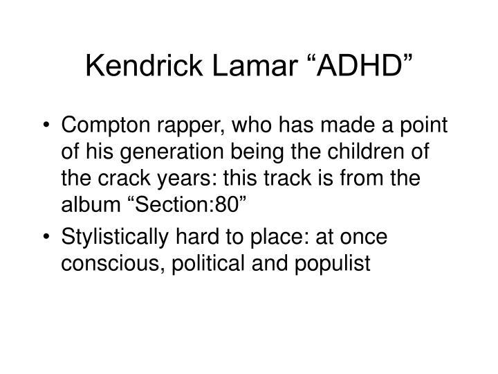 """Kendrick Lamar """"ADHD"""""""