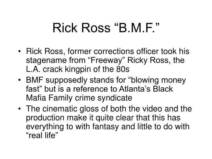 "Rick Ross ""B.M.F."""