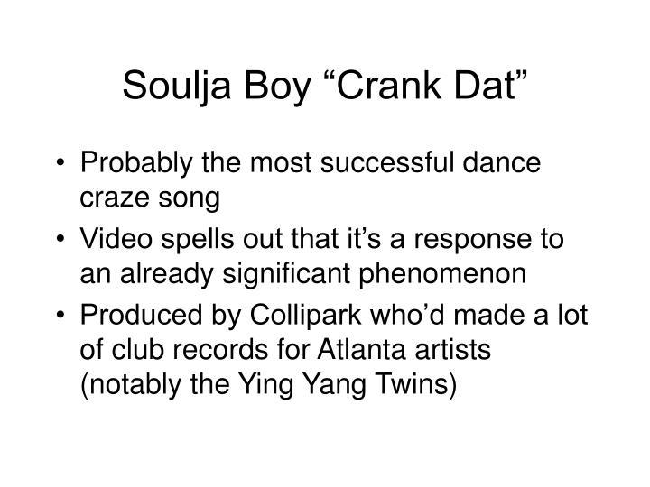 """Soulja Boy """"Crank Dat"""""""