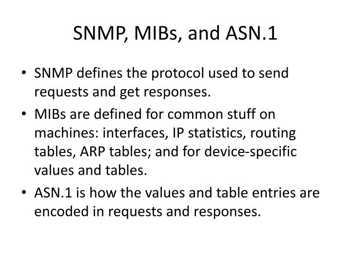 SNMP, MIBs, and ASN.1