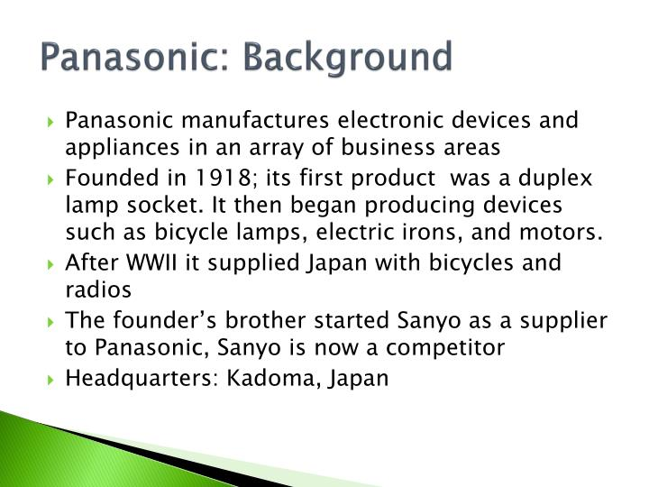 Panasonic: Background