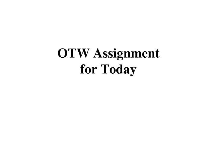 OTW Assignment