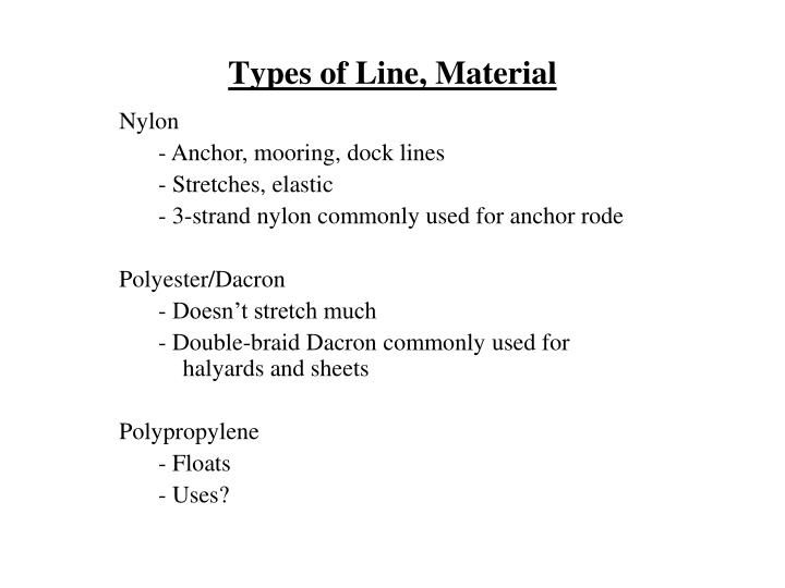 Types of Line, Material