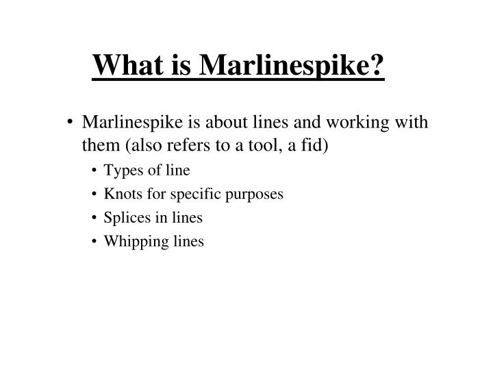 What is Marlinespike?