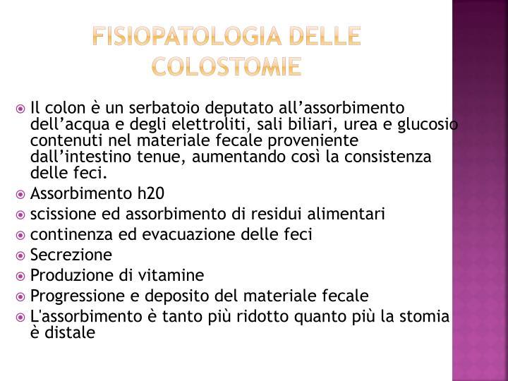 FISIOPATOLOGIA DELLE COLOSTOMIE