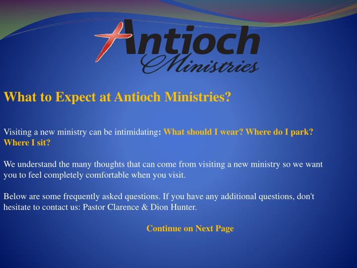 What to Expect at Antioch Ministries?