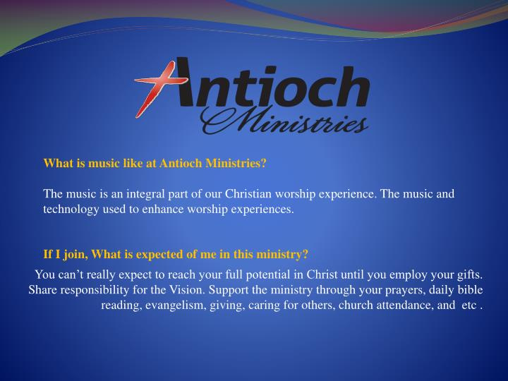 What is music like at Antioch Ministries?