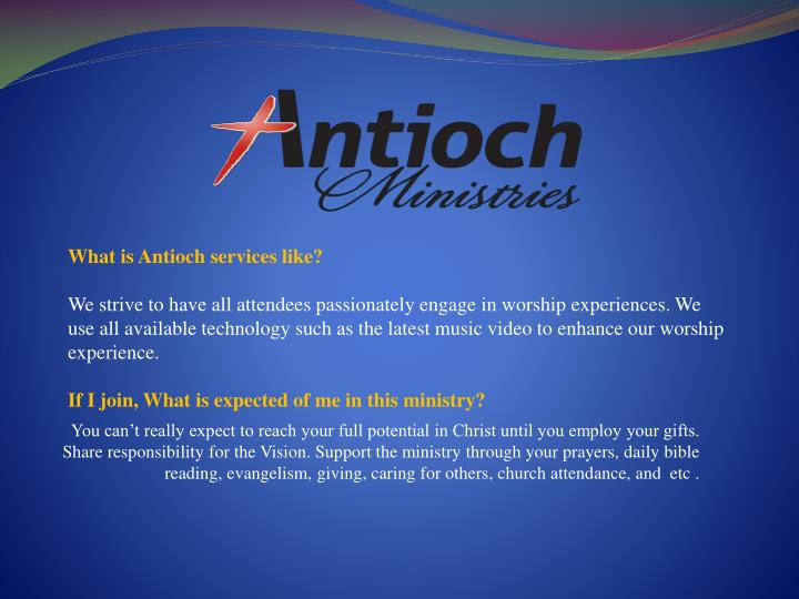 What is Antioch services like?
