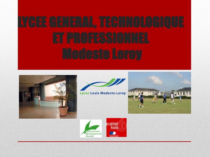 LYCEE GENERAL, TECHNOLOGIQUE ET PROFESSIONNEL