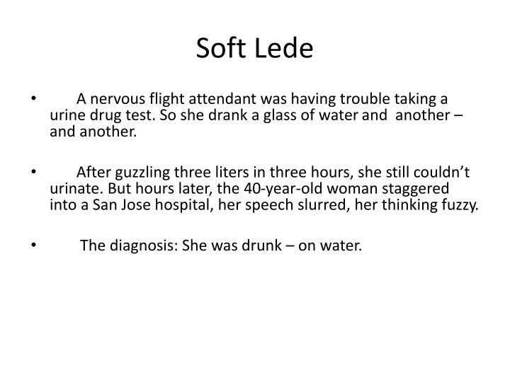 Soft Lede