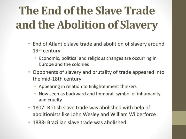 the abolition of slavery in africa and Stanley engerman, slavery after the abolition of the slave trade:  colonial conquest and the slow death for slavery in the german colonial empire in africa andreas gestrich, the abolition act and the development of abolitionist movements in nineteenth-century europe.
