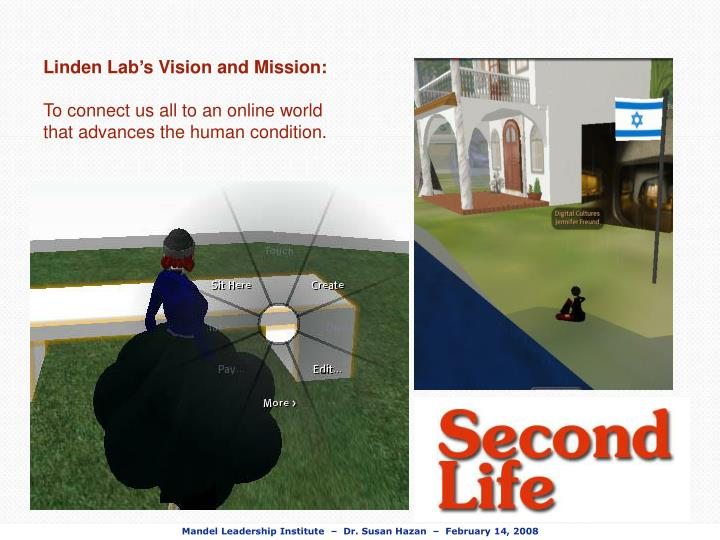 Linden Lab's Vision and Mission: