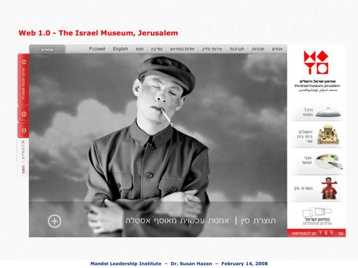 Web 1.0 - The Israel Museum, Jerusalem