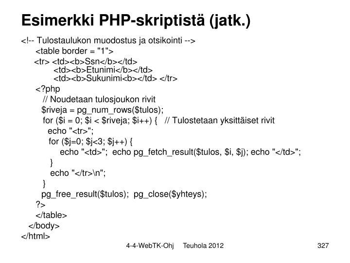 Esimerkki PHP-skriptistä (jatk.)