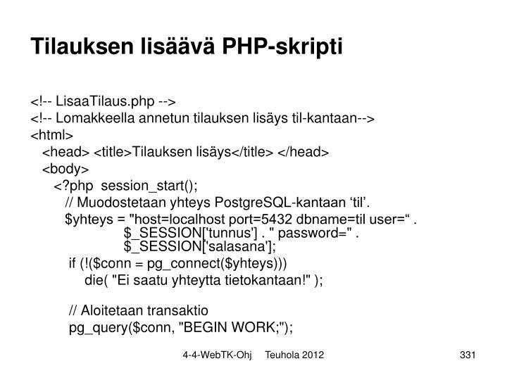 Tilauksen lisäävä PHP-skripti
