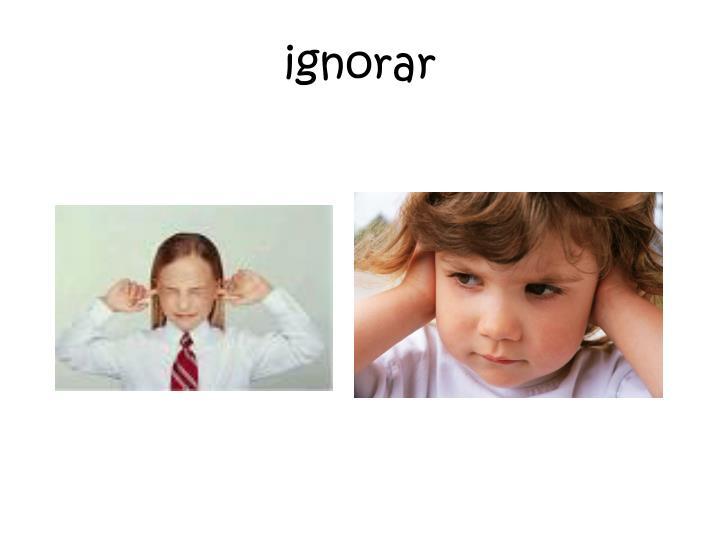 ignorar