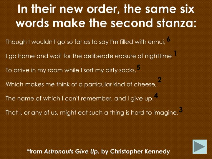 In their new order, the same six words make the second stanza: