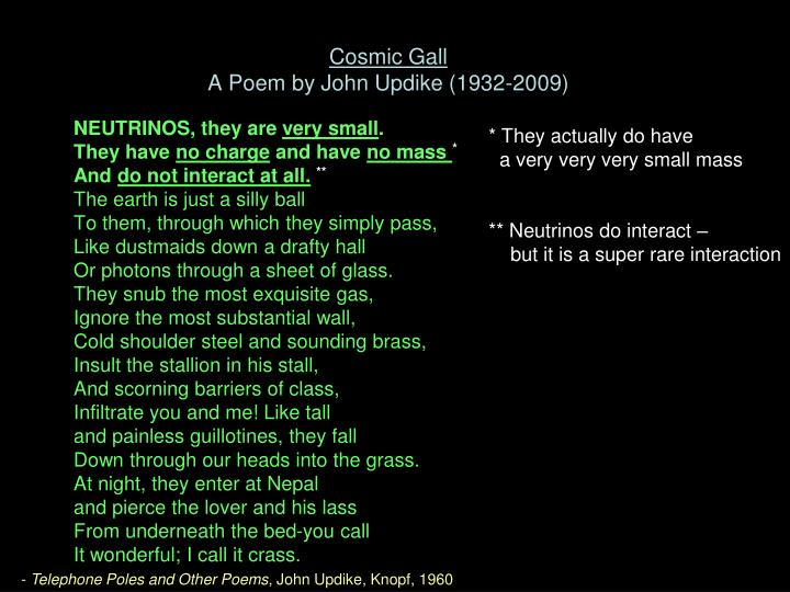 Cosmic Gall