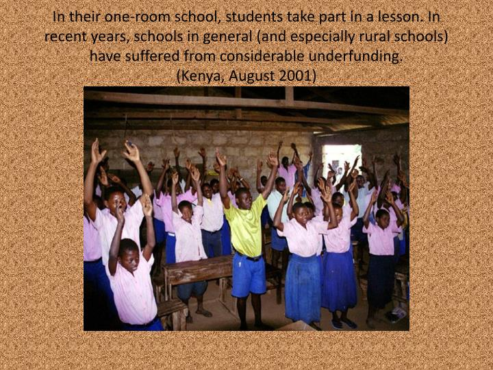 In their one-room school, students take part in a lesson.