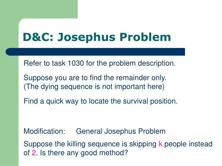 D&C: Josephus Problem