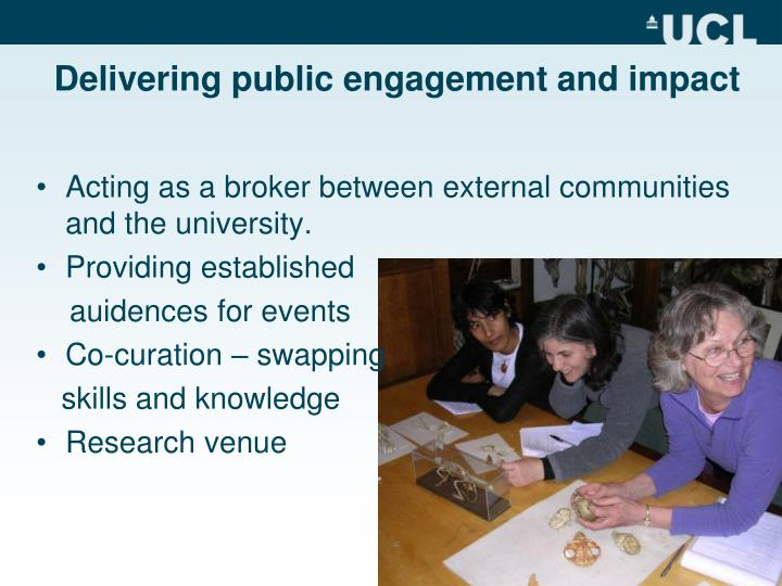 Delivering public engagement and impact